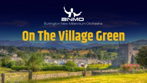 BNMO On The Village Green Livestream event at BPAC
